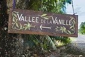Sign indicating the Vanilla Valley, Tahaa, Leeward Islands, Society Islands, French Polynesia