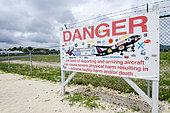 Hazard warning sign, Saint Martin airport, West Indies