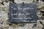 Quote of an English proverb on a slate, the Herbarium, medieval garden, Remarkable Garden, Saint Valery sur Somme, Somme, France