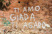 'I love you Giada, I adore you' (from Greek 'Agape'). Graffiti on a wall in Verona, Veneto, Italy