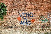 'Vero I love you'. Graffiti on the walls of Verona, Veneto, Italy