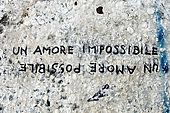 'An impossible love/A possible love'. Graffiti on the walls of Verona, Veneto, Italy