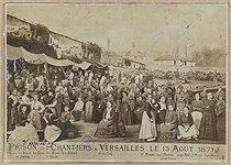 Roger-Viollet | 71119 | Ernest Ernest Charles Eugène Appert (1830-1890). Prison des Chantiers à Versailles. Le 15 août 1871. Paris, musée Carnavalet. | © Ernest-Charles Appert / Musée Carnavalet / Roger-Viollet